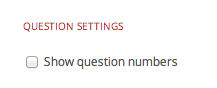 Show Question Numbers Checkbox