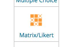 Matrix / Likert